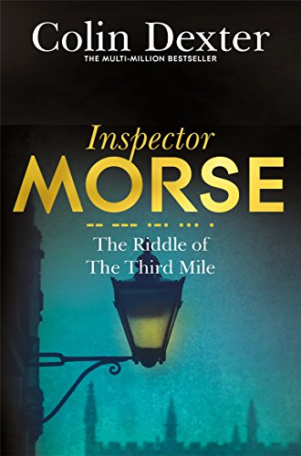 The Riddle of the Third Mile (Inspector Morse Series Book 6) (English Edition)