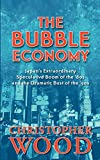 The Bubble Economy: Japan's Extraordinary Speculative Boom of the '80s and the Dramatic