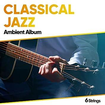 Classical Jazz Ambient Album