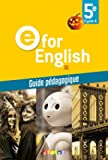 E for English 5e (éd. 2017) Guide pédagogique - version papier