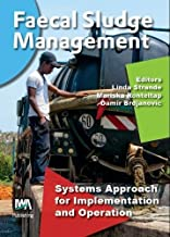 Faecal Sludge Management: Systems Approach for Implementation and Operation