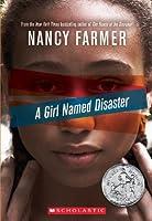 A Girl Named Disaster by Nancy Farmer(2012-01-01)
