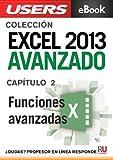 Excel 2013 Avanzado: Funciones avanzadas (Colección Excel 2013 Avanzado nº 2)