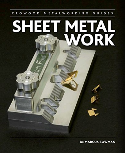 Compare Textbook Prices for Sheet Metal Work Crowood Metalworking Guides  ISBN 9781847977786 by Bowman, Marcus