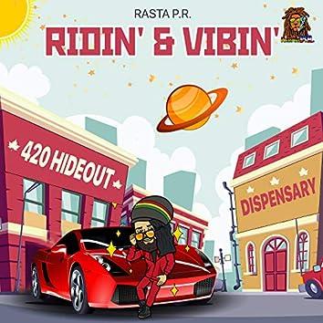 Ridin' & Vibin'