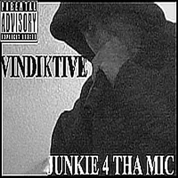 Junkie 4 Tha Mic