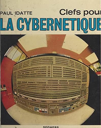 Clefs pour la cybernétique (French Edition)