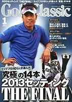 Golf Classic (ゴルフクラッシック) 2014年 01月号 [雑誌]