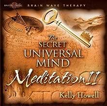 The Secret Universal Mind Meditation II[SECRET UNIVERSAL MIND MEDI][UNABRIDGED][Compact Disc]