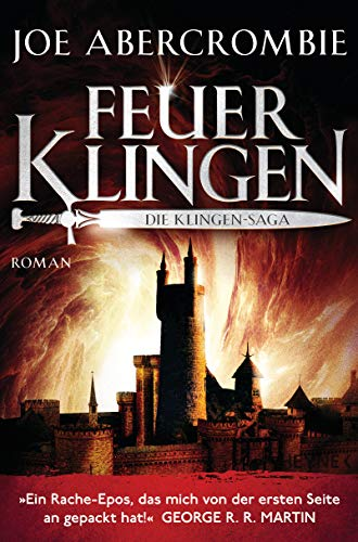 Feuerklingen: Roman (Die Klingen-Romane 2)