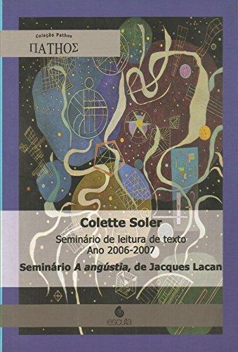 Seminário de Leitura de Texto, ano 2006-2007: Seminário A Angústia, de Jacques Lacan