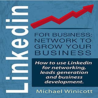 LinkedIn for Business: Network to Grow Your Business cover art