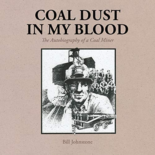 Coal Dust in My Blood audiobook cover art