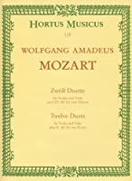 モーツァルト: 12の二重奏曲 KV 487/バイオリンとビオラのための編曲/ベーレンライター社/演奏用スコア