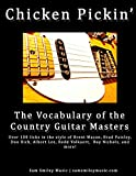 Chicken Pickin': The Vocabulary of the Country Guitar Masters