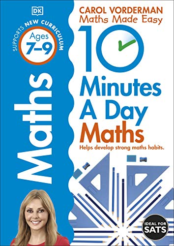 10 Minutes a Day Maths Ages 7-9 Key Stage 2 (Made Easy Workbooks)