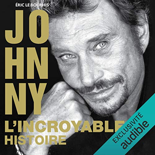 Johnny. L'incroyable histoire cover art