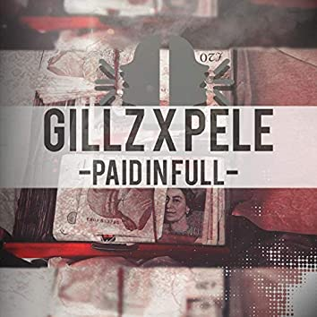 Paid in Full (feat. Gillz)