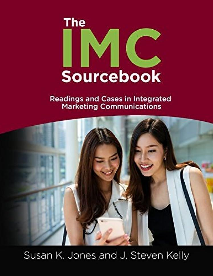 クリップ蝶機関台風The IMC Sourcebook: Readings and Cases in Integrated Marketing Communications