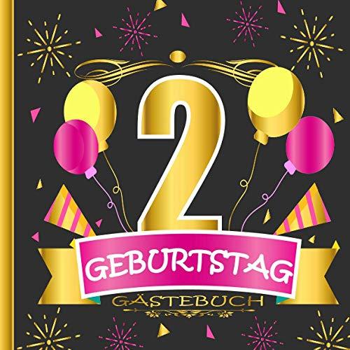 GÄSTEBUCH 2 GEBURTSTAG: Gästebuch zum 2, Geburtstag für Männer und Frauen / Edles Cover in...