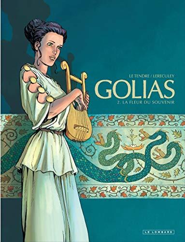 Golias - tome 2 - La Fleur du souvenir