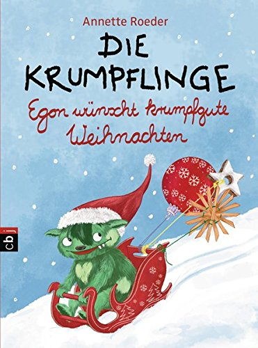 Die Krumpflinge - Egon wünscht krumpfgute Weihnachten (Die Krumpflinge-Reihe, Band 7)