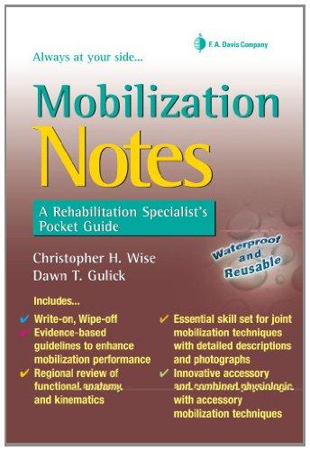 Mobilization Notes: A Rehabilitation Specialist's Pocket Guide (Davis's Notes)
