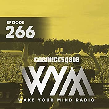 Wake Your mind Radio 266
