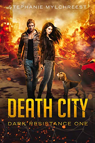 Death City: A Post-Apocalyptic Adventure (Dark Resistance Book 1) by [Stephanie Mylchreest]