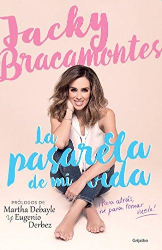 Price comparison product image La pasarela de mi vida / The Catwalk of My Life: Para Atras,  Mi Para Tomar Vuelo! (Spanish Edition)