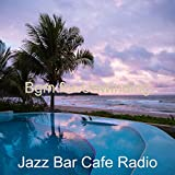 Extraordinary Music for Weekends - Jazz Guitar and Tenor Saxophone