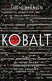 Kobalt: El mayor de los castigos al peor de los crímenes (Spanish Edition)