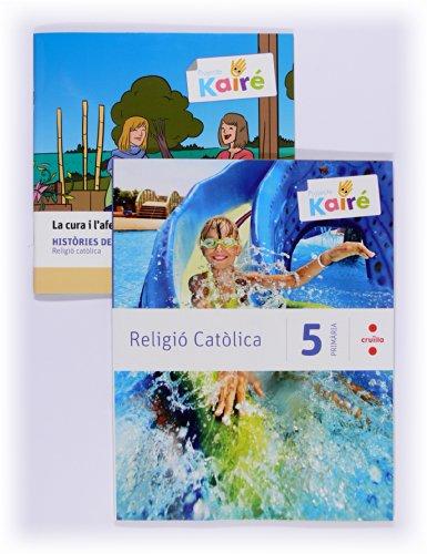 Religió catòlica + Històries de la Bíblia. 5 Primària. Kairé - 9788466134927