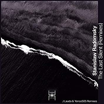The Last Silent (Remixes)