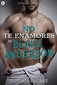 No te enamores de Blake Anderson par  Victoria Vílchez Donate