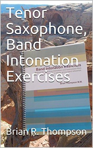 Tenor Saxophone, Band Intonation Exercises (English Edition)