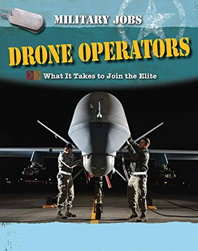 Drone Operators: What It Takes to Join the Elite (Military Jobs)