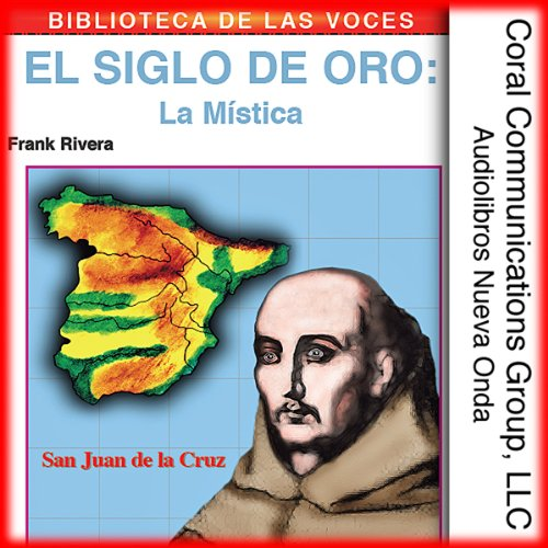 El Siglo de Oro: La Mistica [The Golden Age: The Mystic] audiobook cover art