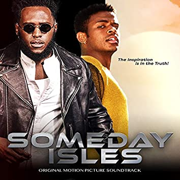 Someday Isles (Original Motion Picture Soundtrack)