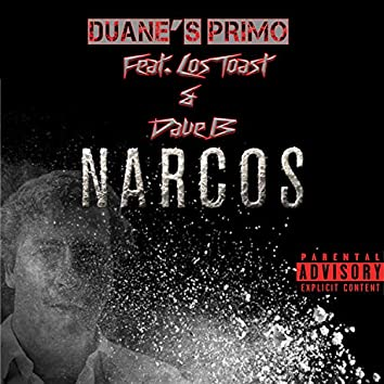 Narcos (feat. Los Toast & Dave B)