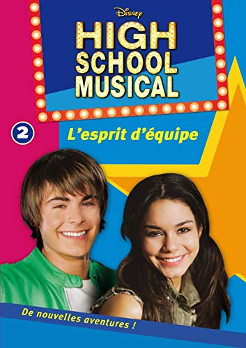 High School Musical 02 - L'esprit d'équipe