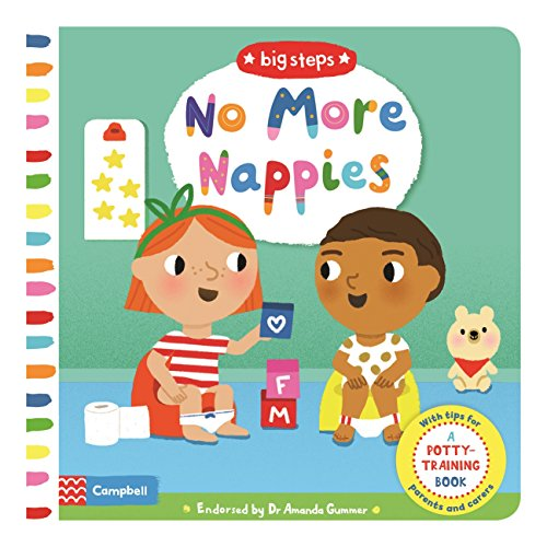 No More Nappies: A Potty-Training Book (Big Steps)