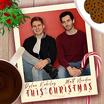 This Christmas (feat. Dylan Kubilus)