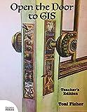 Open the Door to GIS: Teacher's Edition