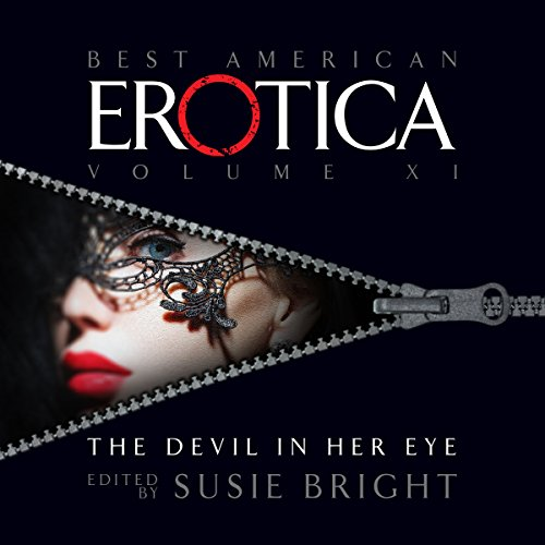 The Best American Erotica, Volume 11: The Devil in Her Eye audiobook cover art