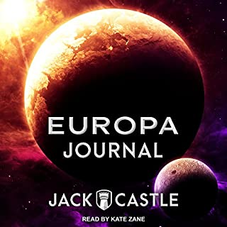 Europa Journal                   By:                                                                                                                                 Jack Castle                               Narrated by:                                                                                                                                 Kate Zane                      Length: 10 hrs and 9 mins     30 ratings     Overall 3.7