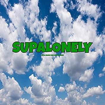 Supalonely (feat. Bailey Benee)