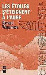 Les étoiles s'éteignent à l'aube de Richard WAGAMESE