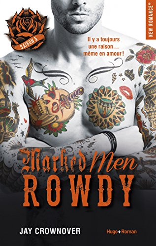 Marked Men Saison 5 Rowdy par [Jay Crownover, Charlotte Connan de vries]