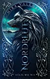 Nordblut 1: Wölfe wie wir (Wikinger-Saga)